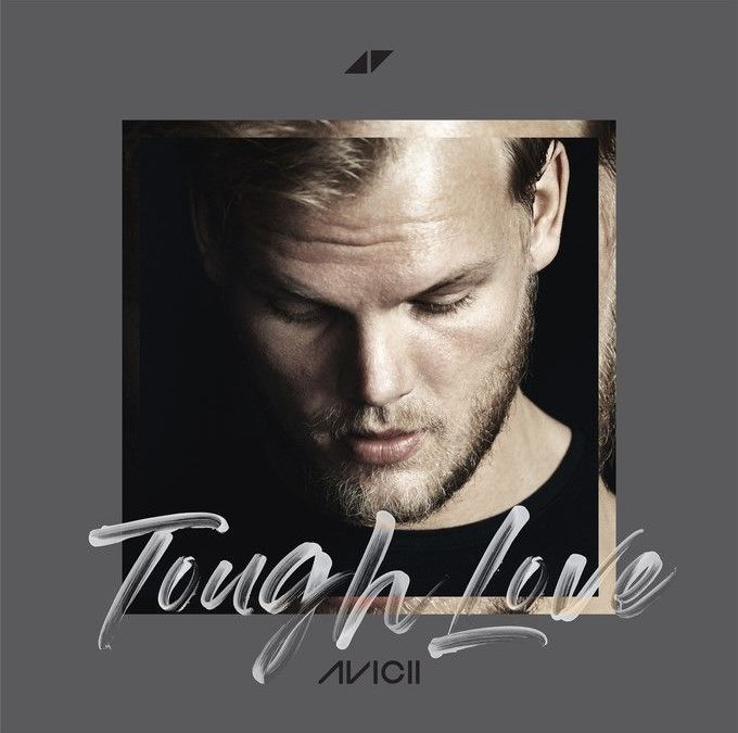 """TOUGH LOVE"" FROM AVICII's ALBUM TIM OUT NOW"